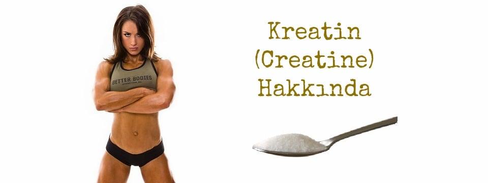 Kreatin (Creatine) Hakkında