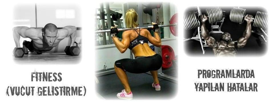 Fitness (Vücut Geliştirme) Programında Yapılan Hatalar