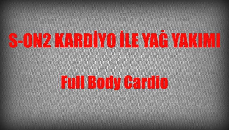 Full Body Cardio – Tüm Vücut Kardiyo