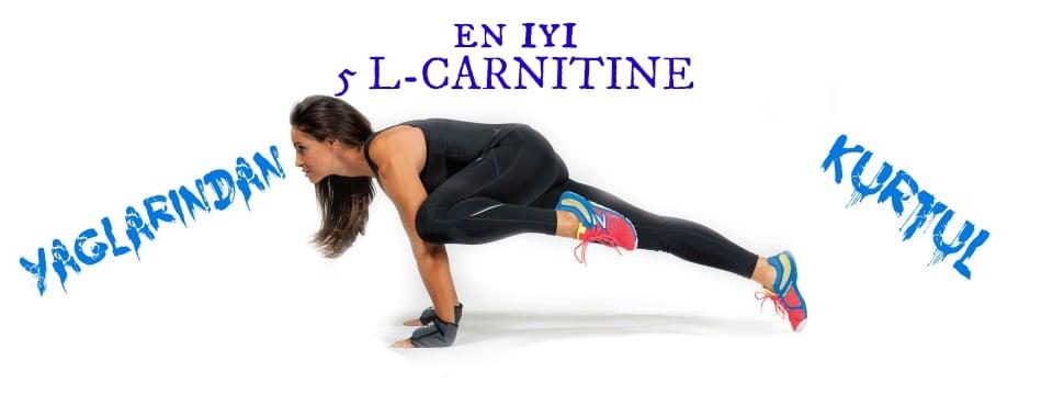 En İyi 5 L-Carnitine
